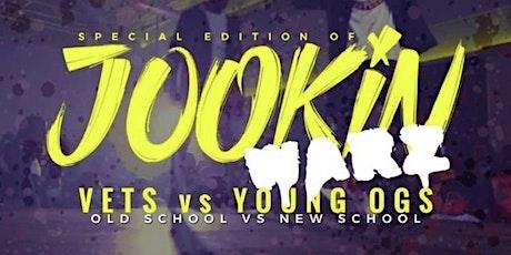 JOOKINWARZ (VETS VS YOUNG OGs) OLD SCHOOL VS NEW SCHOOL tickets