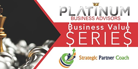 Business Value Series: What are my best growth opportunities? tickets