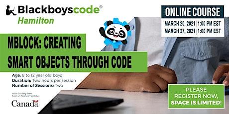 Black Boys Code Hamilton -mBlock: Creating Smart Objects through Code tickets