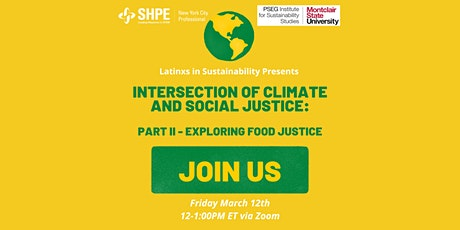 Intersection of Climate & Social Justice: Part II Exploring Food Justice tickets