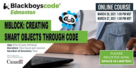 Black Boys Code Edmonton - mBlock: Creating Smart Objects Through Code tickets