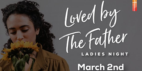 LOVED by the FATHER | AMADA por el PADRE tickets