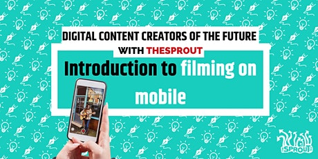 Introduction to Filming Video on Mobile tickets