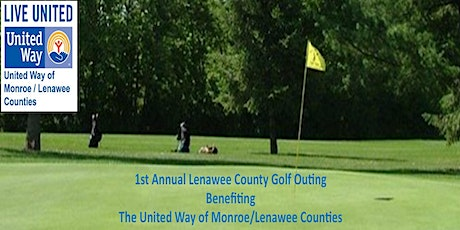 1st Annual Lenawee County Golf Outing Benefiting the United Way tickets