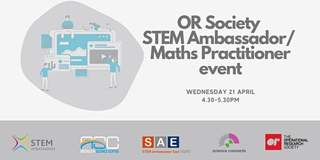 STEM Ambassador/Maths Practitioner  Operational Research Session tickets