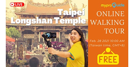 Online Walking Tour - Taipei Longshan Temple tickets