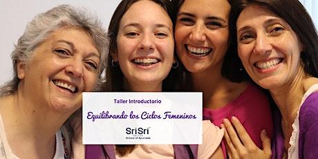 """""""Equilibrando Los Ciclos Femeninos"""" - Taller Gratuito e Introductorio entradas"""