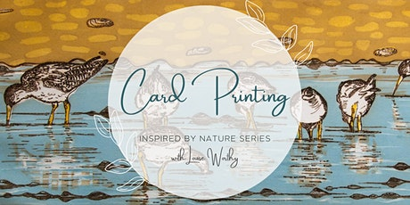 Print Your Own Art Cards with Louise Worthy- Inspired by Nature Art Series tickets