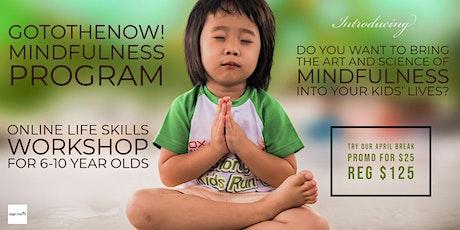 GoToTheNow! Mindfulness Program tickets