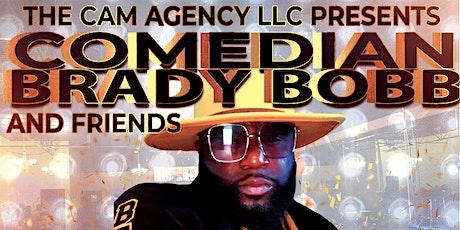 Brady Bobb and Friends Comedy Show tickets
