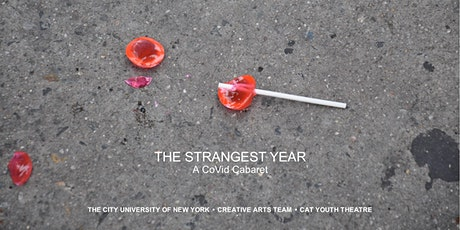 THE STRANGEST YEAR: A CoVid Cabaret- Youth Groups Performances tickets