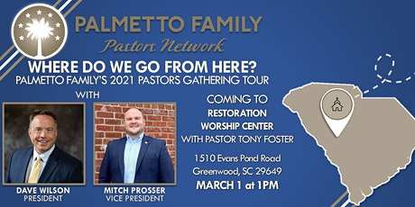 Palmetto Family Pastors Network 2021 Tour GREENWOOD tickets