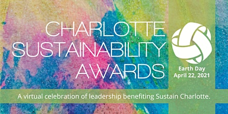 Charlotte Sustainability Awards benefiting Sustain Charlotte 2021 tickets