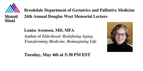 24th Annual Douglas West Memorial Lecture with Dr. Louise Aronson tickets