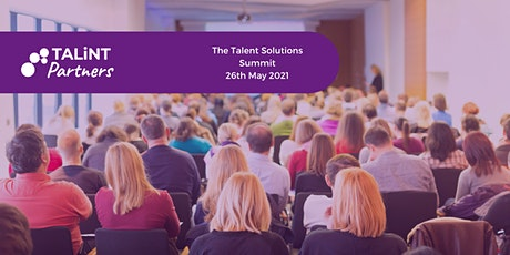 The Talent Solutions  Summit: Strategies for Volume & Complex Recruitment tickets