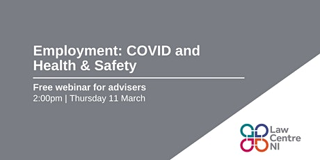 Employment: Covid and Health & Safety tickets