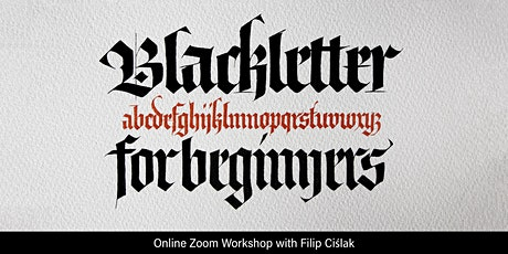 Blackletter Calligraphy tickets