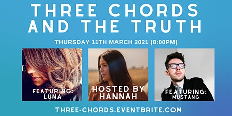 Three Chords and the Truth - with Luna and Mustang Tickets