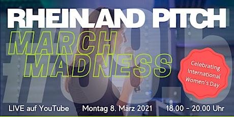 Rheinland-Pitch March Madness #99.5 Tickets