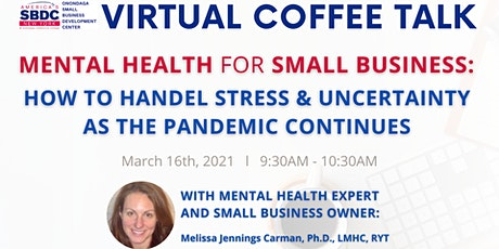Virtual Coffee Talk - Mental Health for Small Business tickets