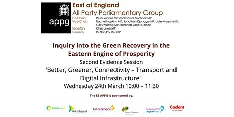 East of England APPG Inquiry Session Two: Better, Greener, Connectivity tickets
