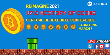 History of Coins -  FREE 72 Hour LIVE Global Blockchain Conference tickets