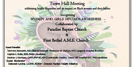 Town Hall Meeting - Health  Disparities of Black Women and their Babies tickets
