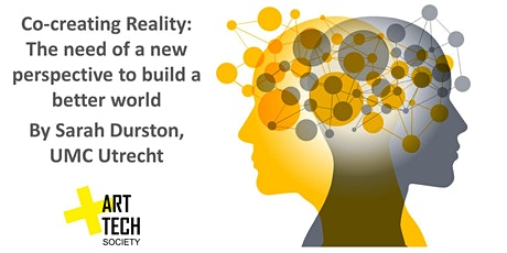 Co-creating Reality: the need of a new perspective to build a better world tickets