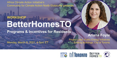 BetterHomesTO x Community for Climate: Programs & Incentives for Residents tickets