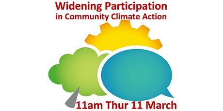 Widening Participation in Community Climate Action 11am-1pm Thurs 11 March tickets