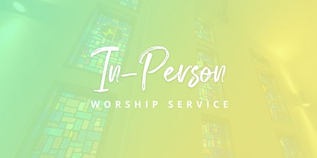 In Person Service:  March 7th tickets