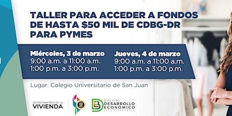 Taller para solicitar ayuda de hasta $50 mil de fondos CDBG-DR para PyMEs tickets