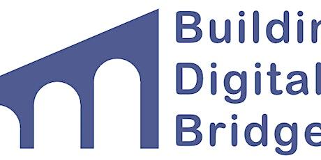 Building Digital Bridges tickets