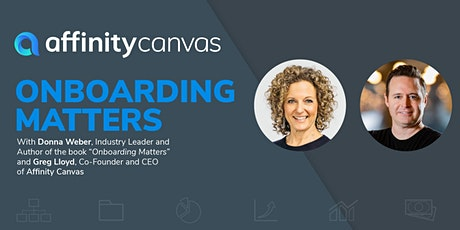Why Onboarding Matters — Donna Weber and Affinity Canvas tickets