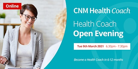 Health Coach Online Open Evening - Tuesday 9th March 2021 tickets