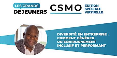 Les Grands Déjeuners CSMO – Diversité en entreprise billets