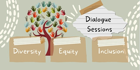 DEI Dialogue Session Open to All Levels & Identities at LAFH tickets