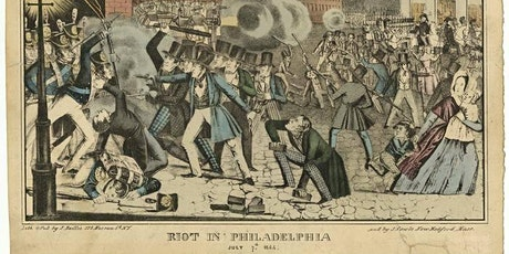 The Fires of Philadelphia: Citizen-Soldiers, Nativists, and the 1844 Riots tickets