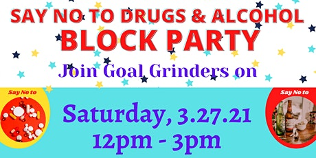 Say NO to Drugs and Alcohol Block Party tickets
