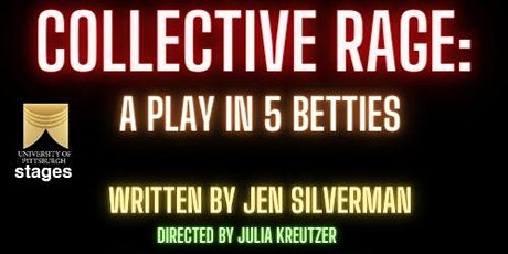 Collective Rage: A Play in Five Betties tickets