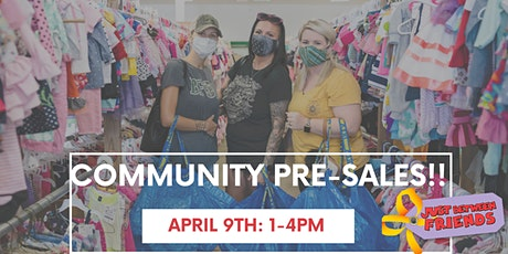 Friday, April 9TH Community Pre-Sales: 1-5p tickets