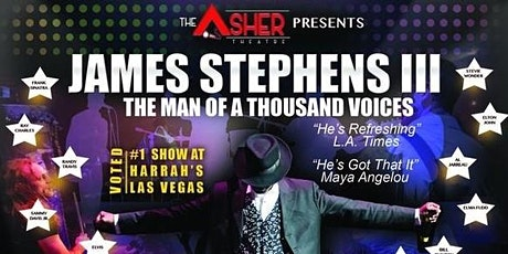 The Man of a Thousand Voices - Feat. Legendary Comedian James Stephens III tickets