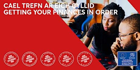 Cael trefn ar eich cyllid | Getting your finances in order tickets