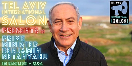 INVITATION: Prime Minister Benjamin Netanyahu, Tues March 9th 8pm tickets