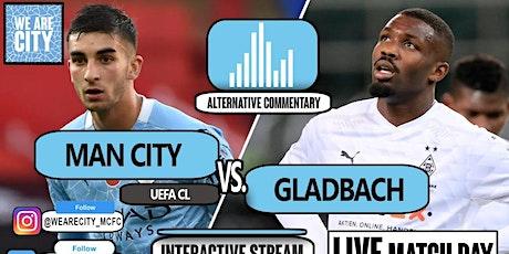TOTAL SPORTEK]...!! Gladbach v Man City LIVE ON UEFA 2021 tickets