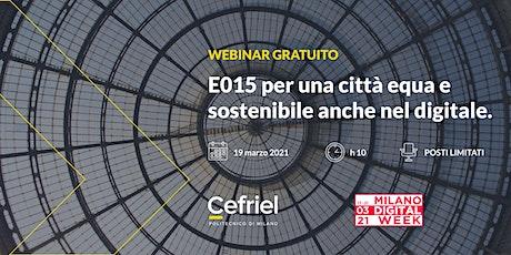 E015 per una città equa e sostenibile anche nel digitale biglietti