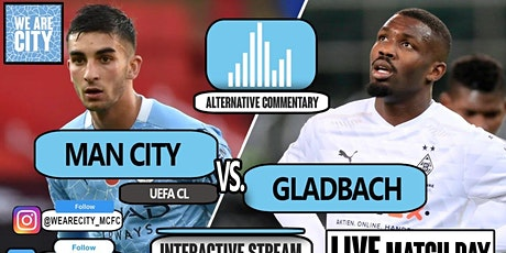 StrEams@!.MaTch Gladbach v Man City LIVE ON fReE 2021 tickets