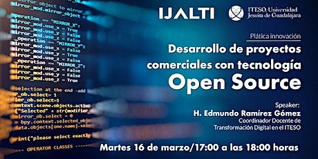 Desarrollo de proyectos comerciales con tecnología Open Source entradas