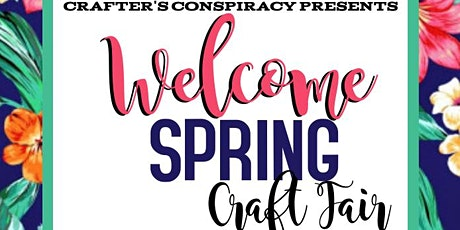 Welcome Spring Craft Fair at the grounds of Anderson Hospital tickets