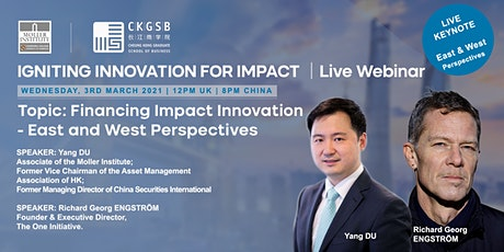 Financing Impact Innovation -  East and West Perspectives tickets